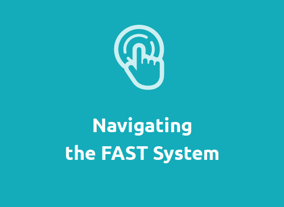 Navigating the FAST System